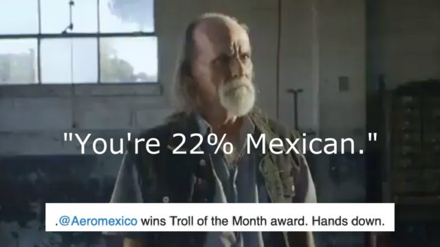 Racists get trolled brilliantly by this Mexican airline ad