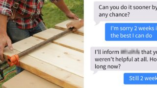 Carpenter shares chat with entitled bloke demanding custom table built in under 2 weeks