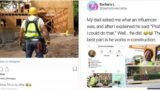 Builder discovers Instagram 'influencers' and decides he's going to become one
