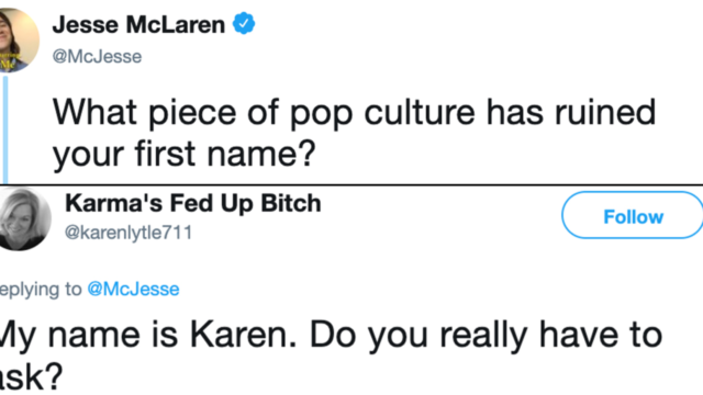 These people reckon pop culture has ruined their names